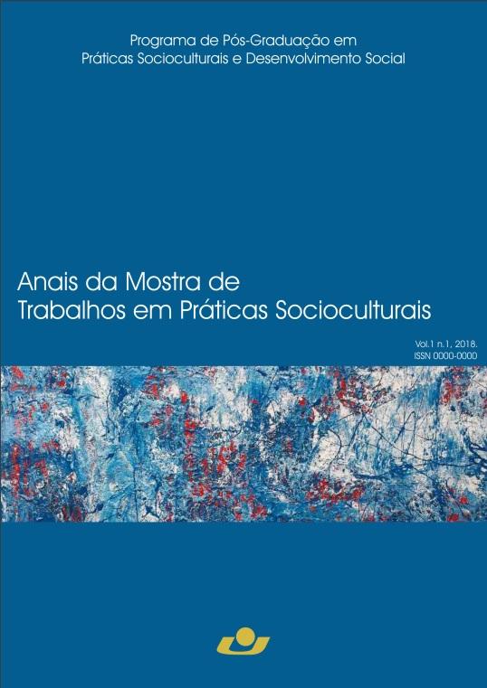 MOSTRA DE TRABALHOS EM PRÁTICAS SOCIOCULTURAIS