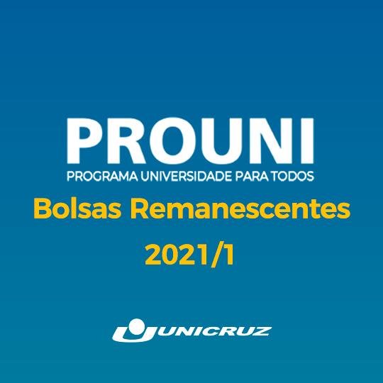 PROUNI 2021/1 – Bolsas Remanescentes